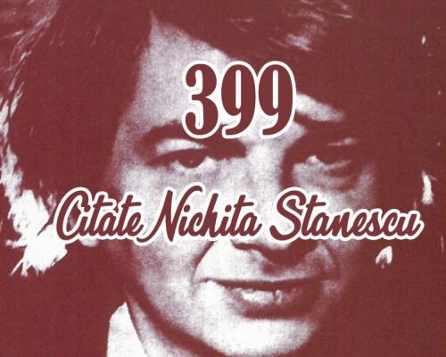 143 Citate Nichita Stanescu - O Colectie Deosebita De Citate Celebre, Maxime Si Cugetari
