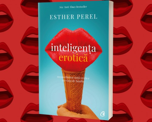 "Recenzie - ""Inteligenta erotica"" – Esther Perel"