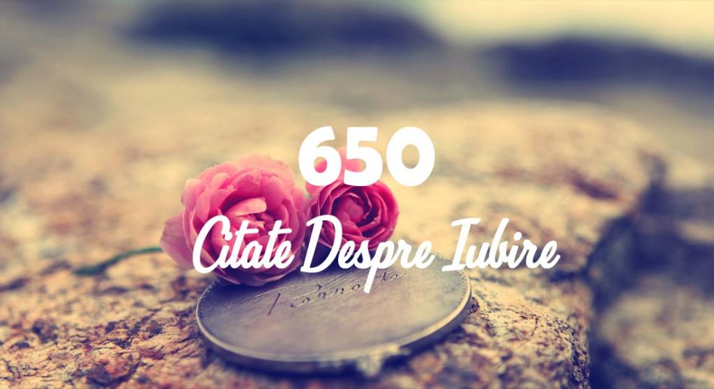 650 Citate despre iubire - Cugetari frumoase cu rol inspirational