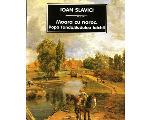 Rezumat - Moara cu noroc - Ioan Slavici