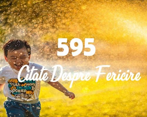 595 Citate despre fericire care te vor face sa gandesti mai pozitiv