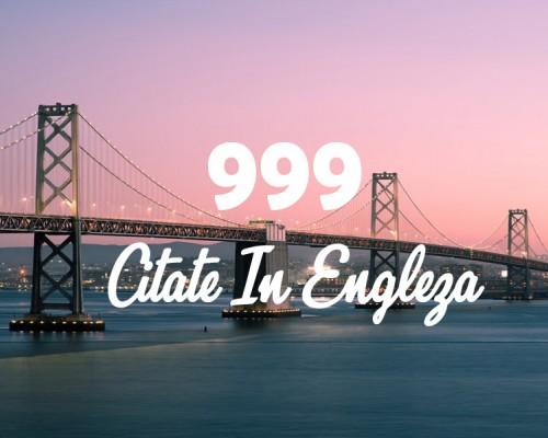 999 Cele mai frumoase citate in engleza ( 2020 )