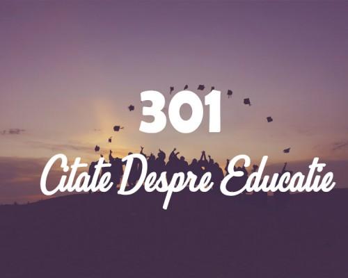 301 Citate despre educatie care te vor motiva sa fii mereu pe primul loc